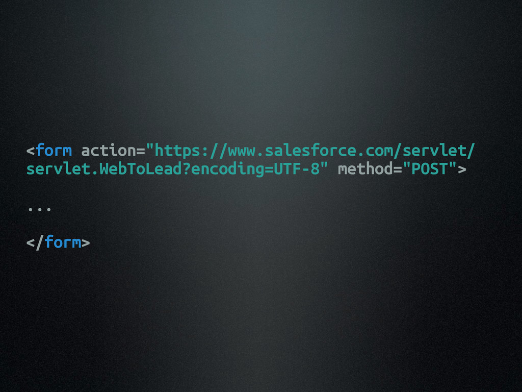 "<form action=""https://www.salesforce.com/servle..."