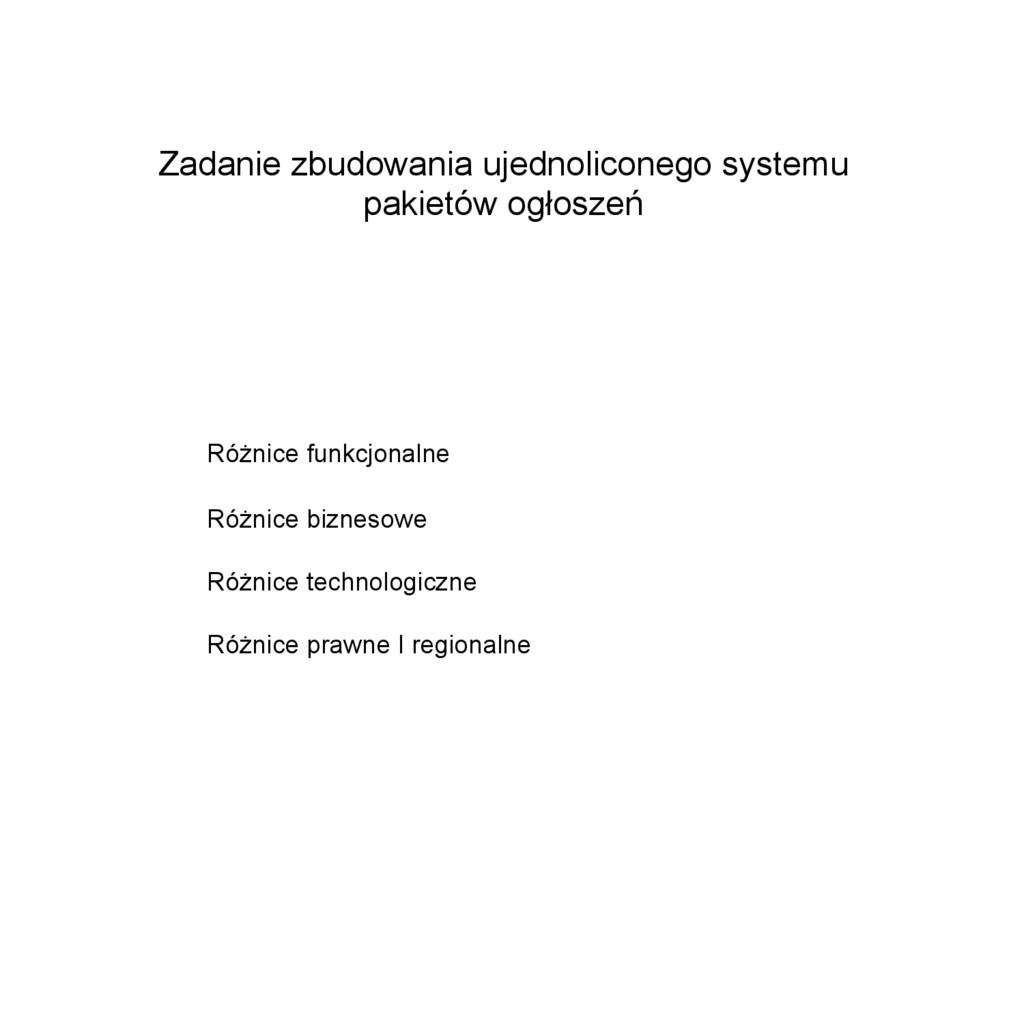 Zadanie zbudowania ujednoliconego systemu pakie...