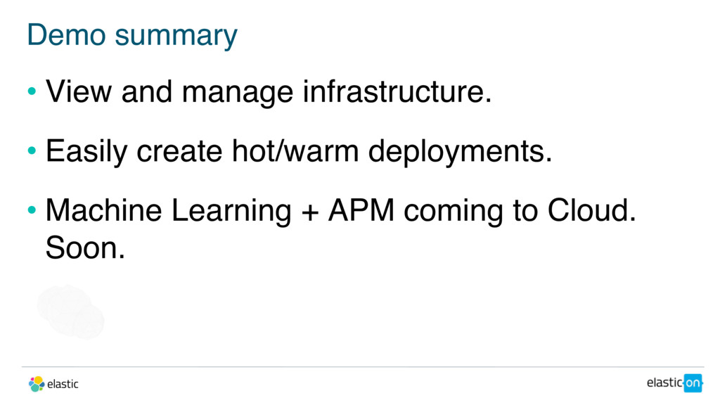 Demo summary • View and manage infrastructure. ...