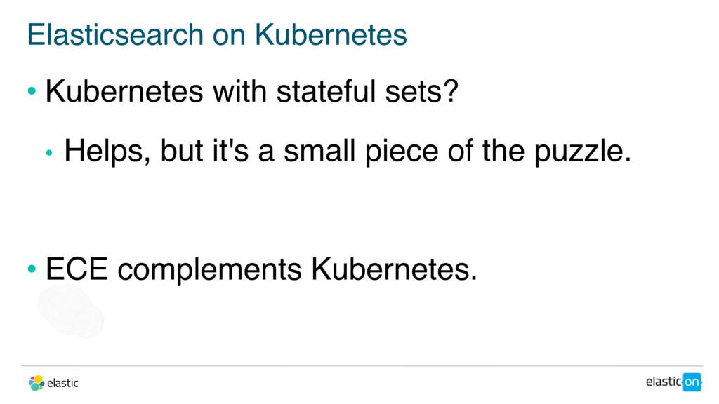 Elasticsearch on Kubernetes • Kubernetes with s...