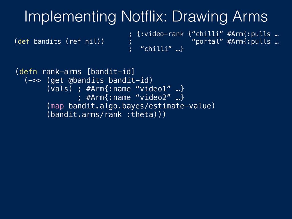 (defn rank-arms [bandit-id] (->> (get @bandits ...