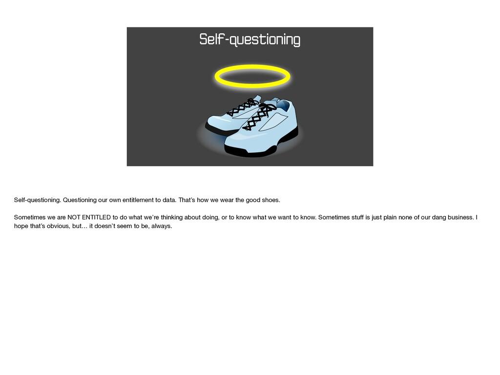 Self-questioning Self-questioning. Questioning ...