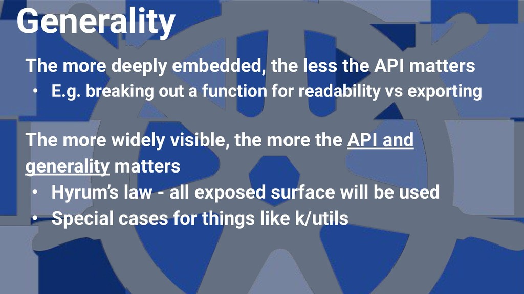 The more deeply embedded, the less the API matt...