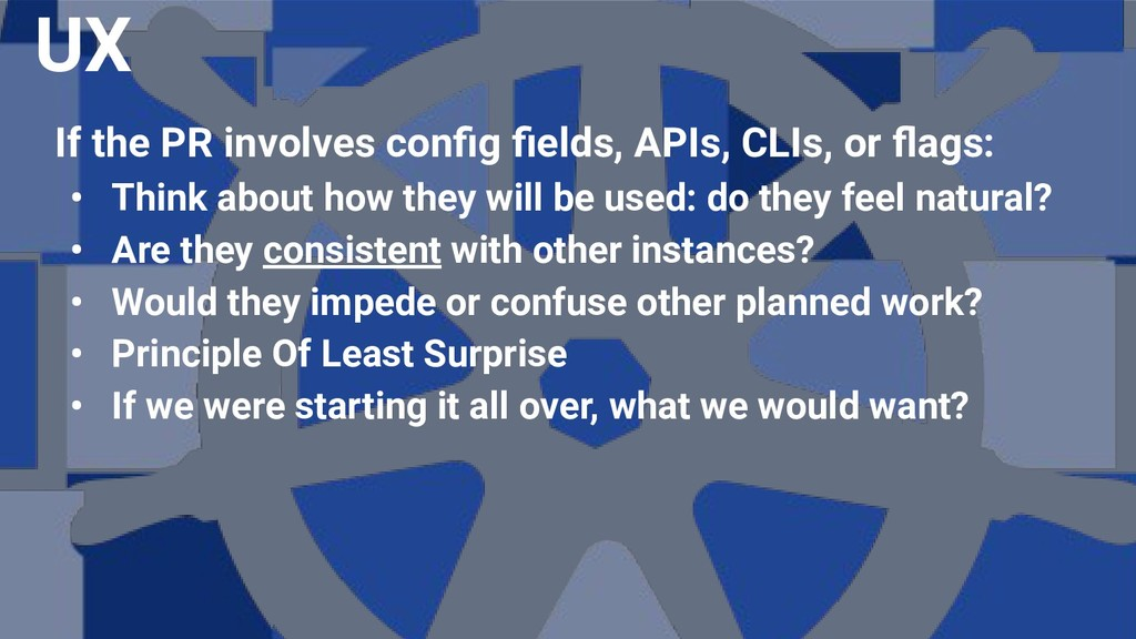 If the PR involves config fields, APIs, CLIs, or ...