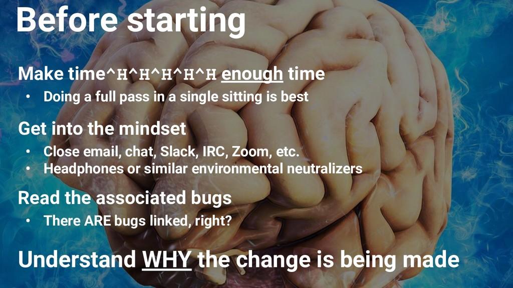 Make time^H^H^H^H^H enough time • Doing a full ...