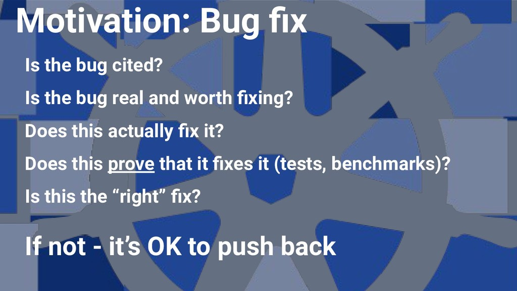 Is the bug cited? Is the bug real and worth fixi...