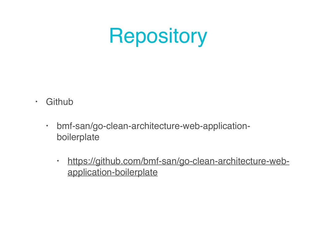 Repository • Github • bmf-san/go-clean-architec...