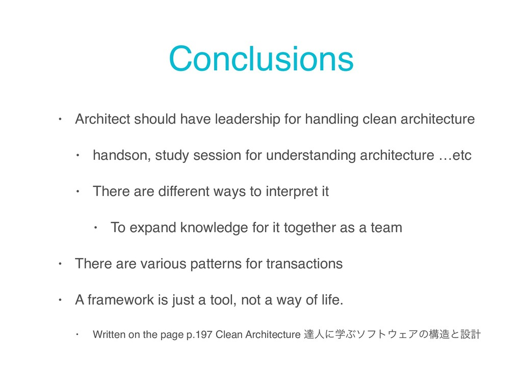 Conclusions • Architect should have leadership ...