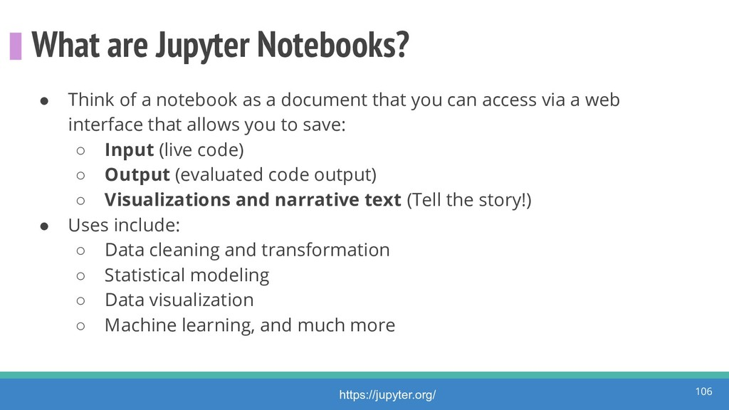 What are Jupyter Notebooks? ● Think of a notebo...