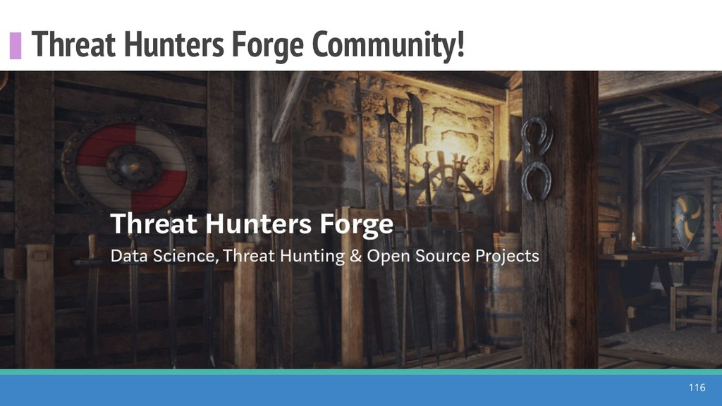 Threat Hunters Forge Community! 116