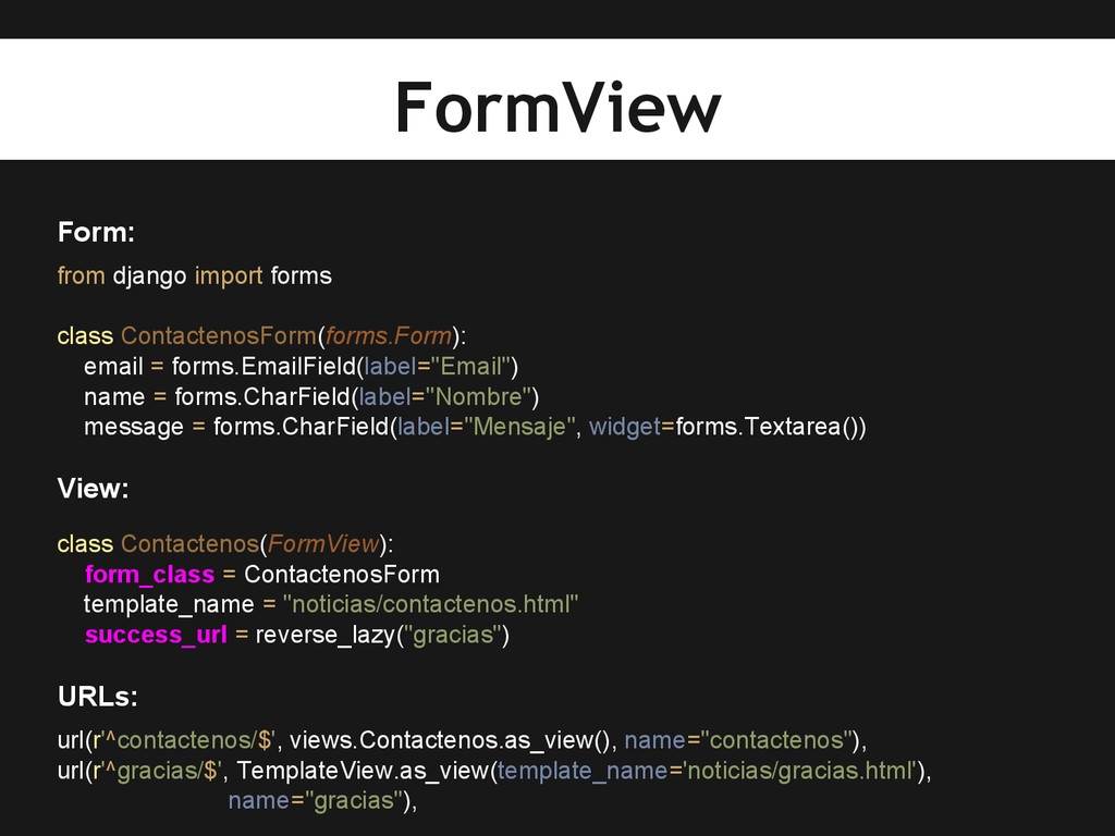 Form: from django import forms class Contacteno...