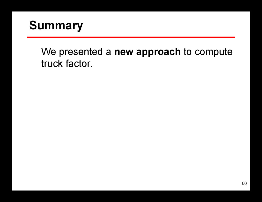 60 Summary We presented a new approach to compu...