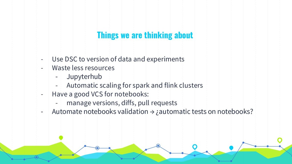 Things we are thinking about - Use DSC to versi...