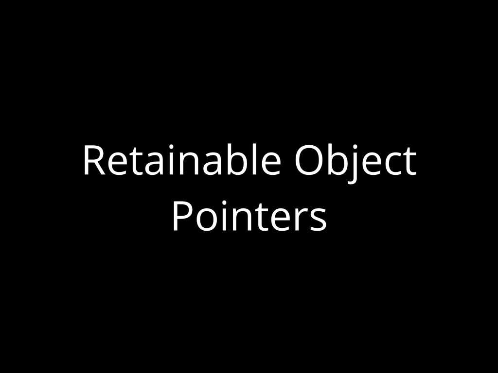 Retainable Object Pointers