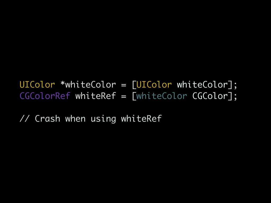 UIColor *whiteColor = [UIColor whiteColor]; CGC...