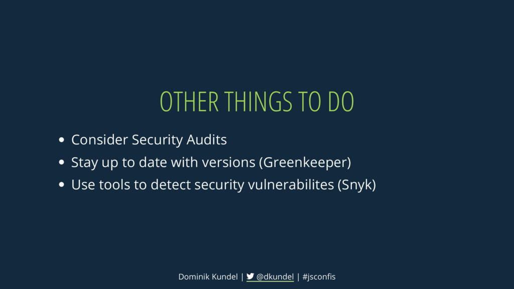 OTHER THINGS TO DO Consider Security Audits Sta...