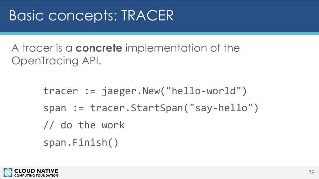 Basic concepts: TRACER A tracer is a concrete i...