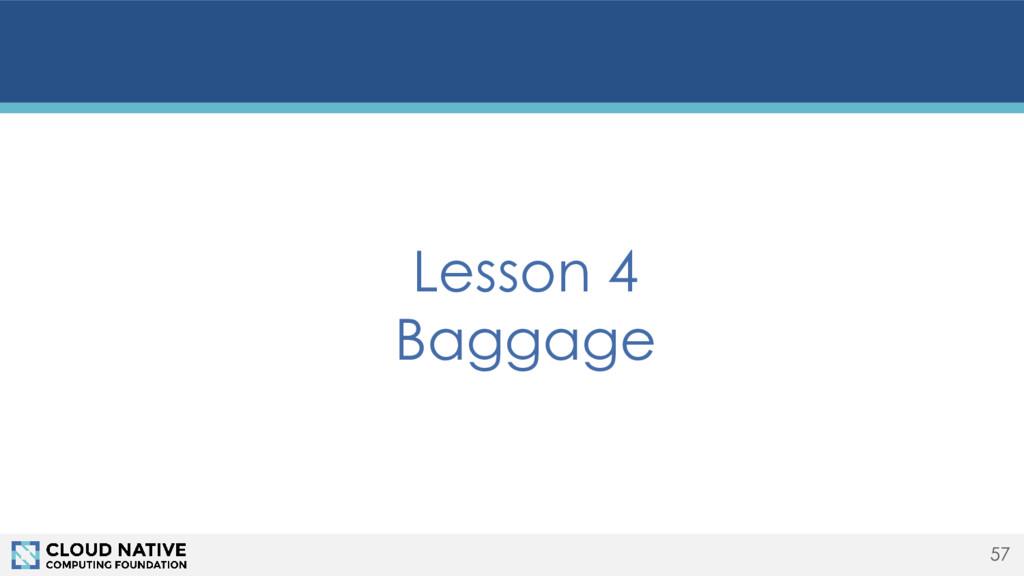 57 Lesson 4 Baggage