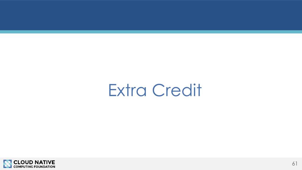 Extra Credit 61