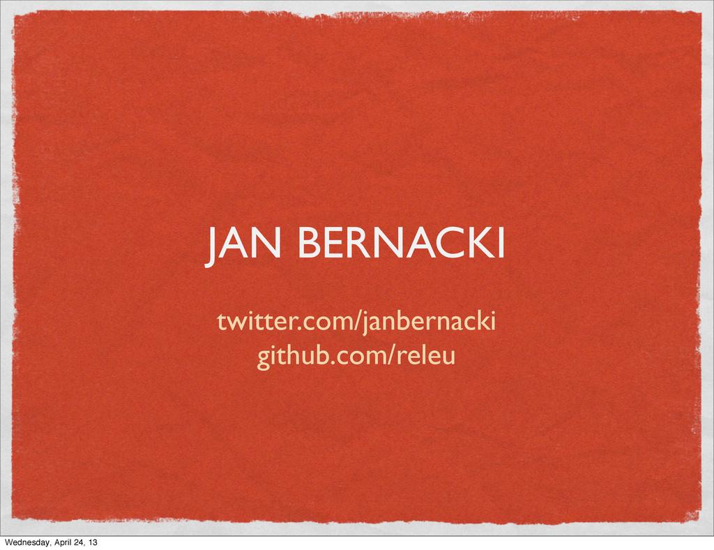 JAN BERNACKI twitter.com/janbernacki github.com...