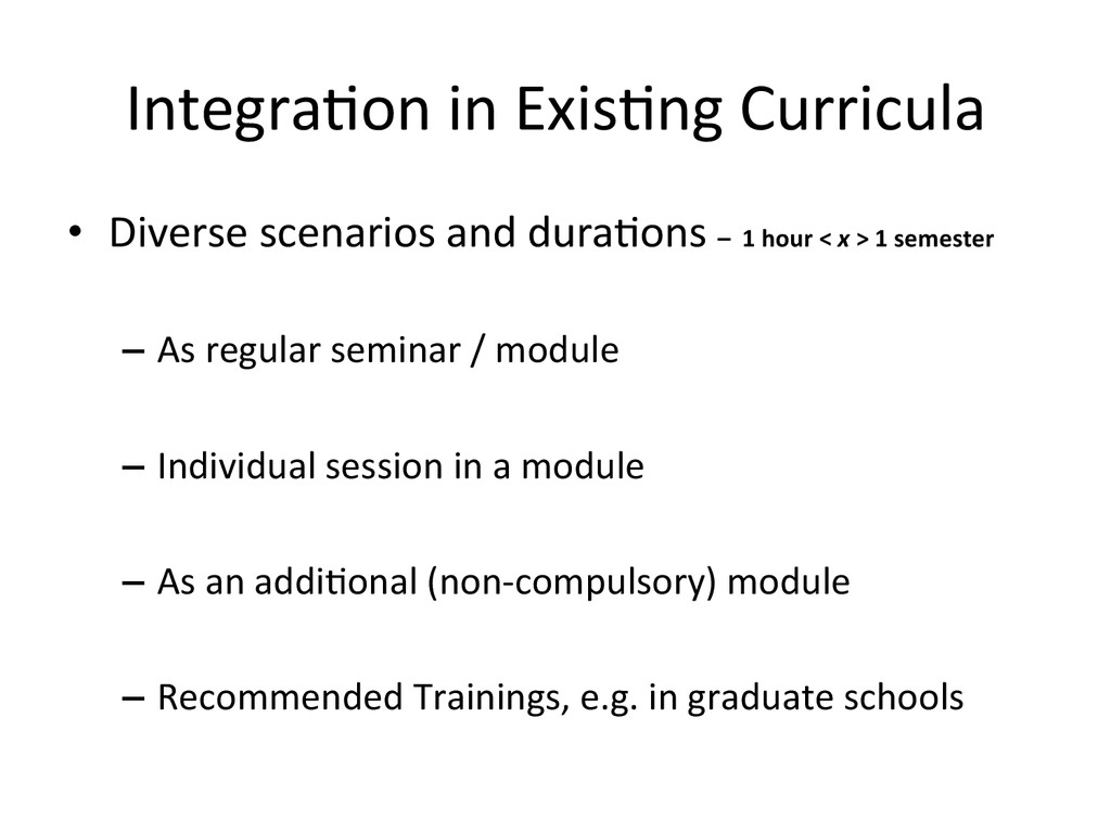 IntegraHon in ExisHng Curricula  •...