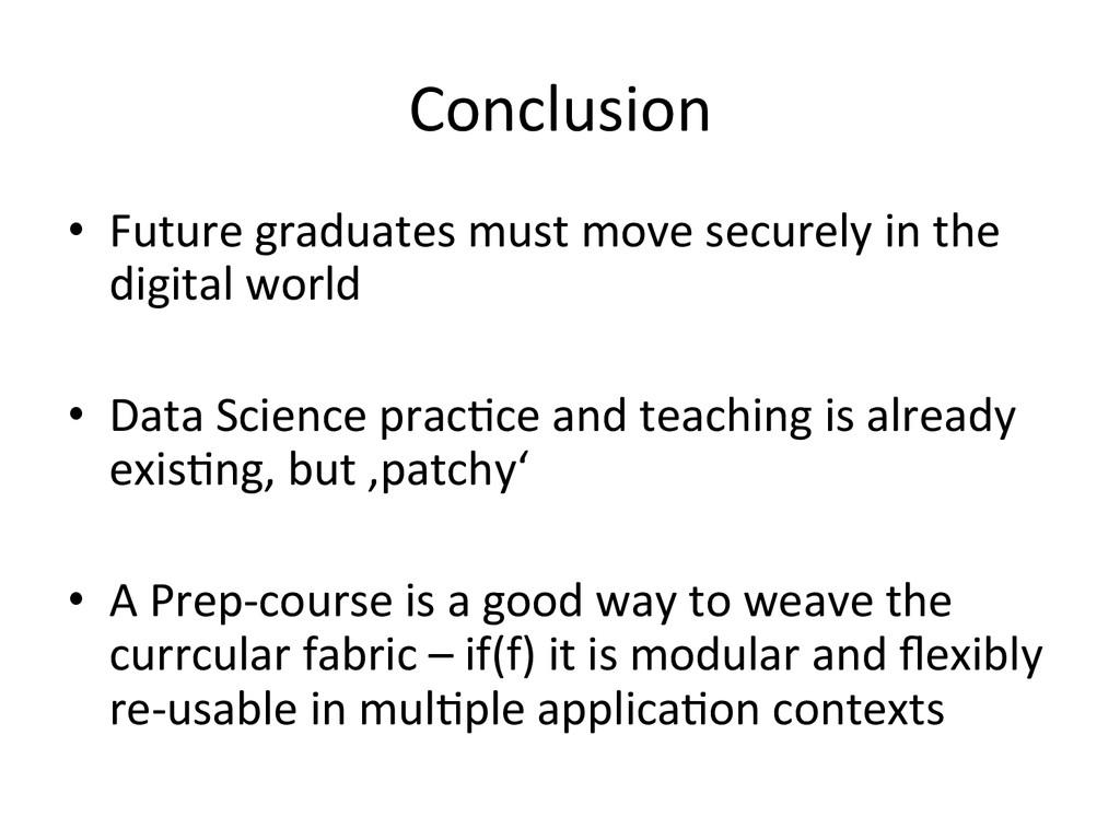 Conclusion  • Future graduates must...