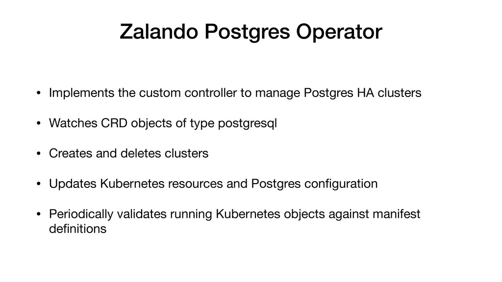 Zalando Postgres Operator • Implements the cust...