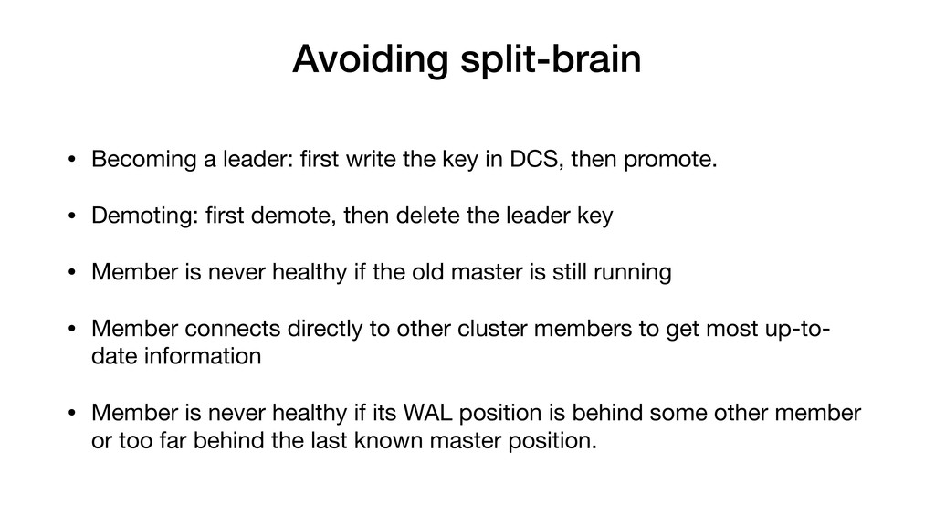 Avoiding split-brain • Becoming a leader: first ...