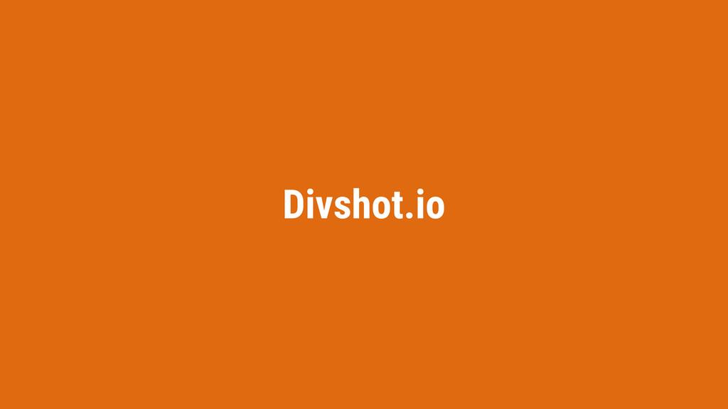Divshot.io