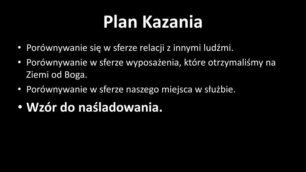 Plan Kazania • Porównywanie się w sferze relacj...