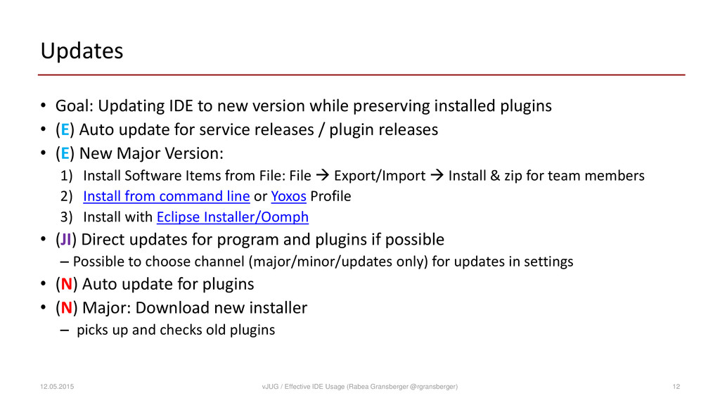 Updates • Goal: Updating IDE to new version whi...