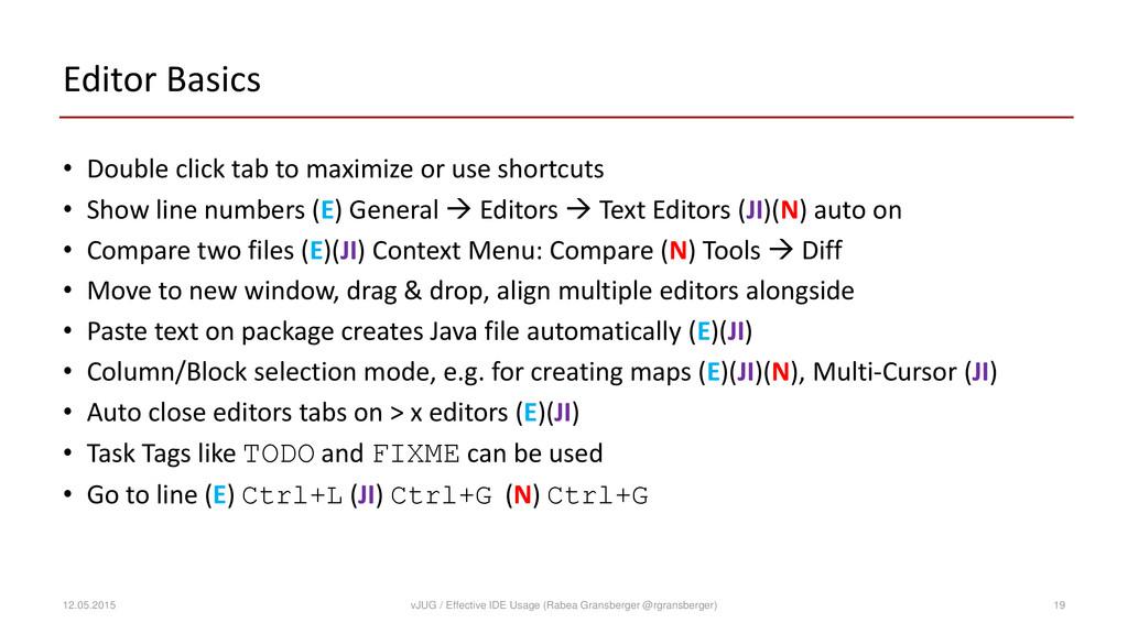 Editor Basics • Double click tab to maximize or...