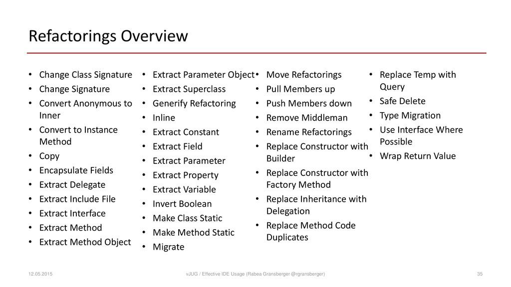 Refactorings Overview • Change Class Signature ...