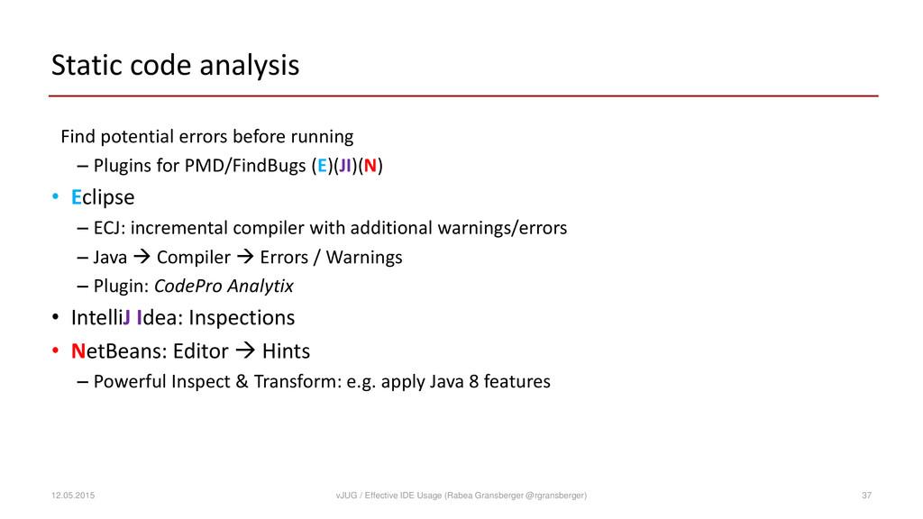 Static code analysis Find potential errors befo...