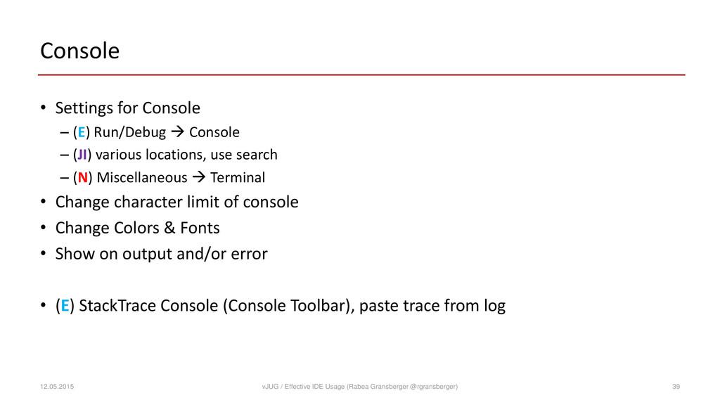 Console • Settings for Console – (E) Run/Debug ...