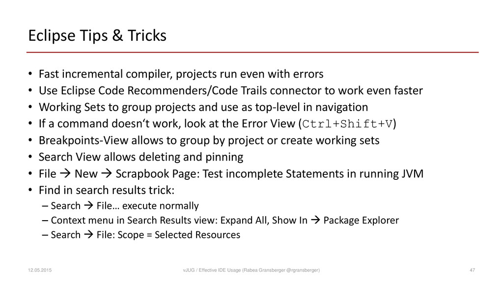 Eclipse Tips & Tricks • Fast incremental compil...