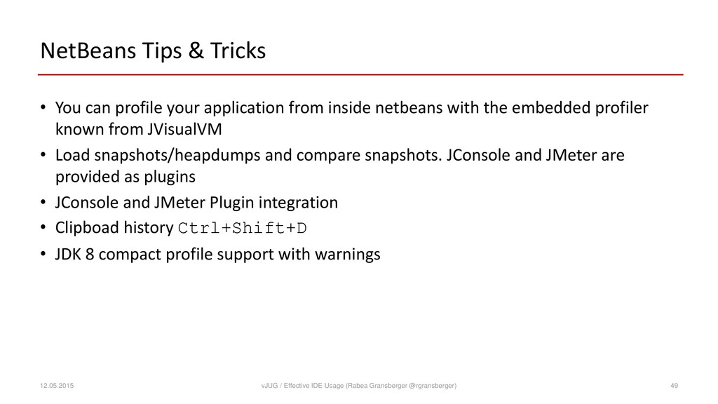 NetBeans Tips & Tricks • You can profile your a...