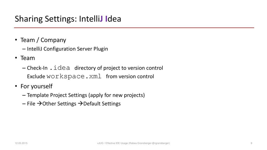 Sharing Settings: IntelliJ Idea • Team / Compan...