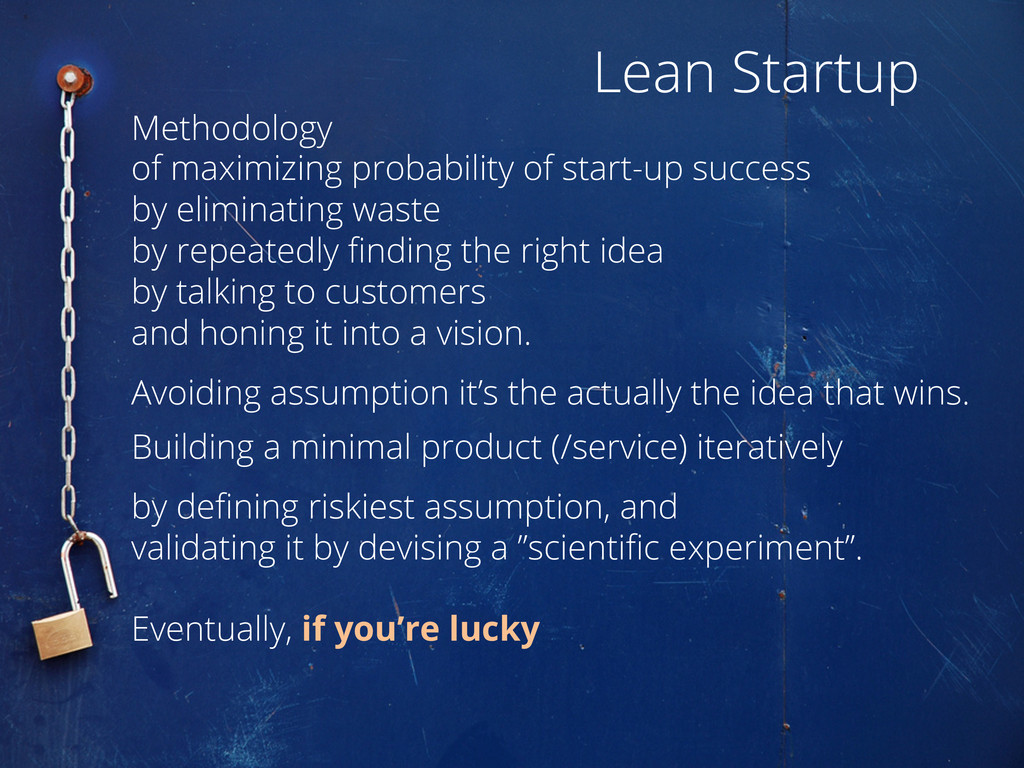 Lean Startup Methodology of maximizing probabil...