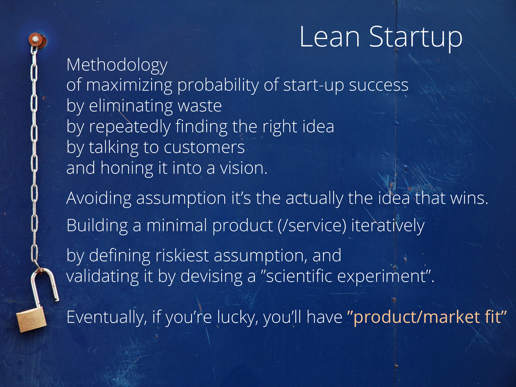 Lean Startup Methodology of maximizing probabil...