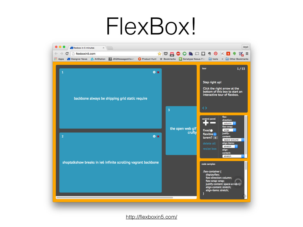 FlexBox! http://flexboxin5.com/