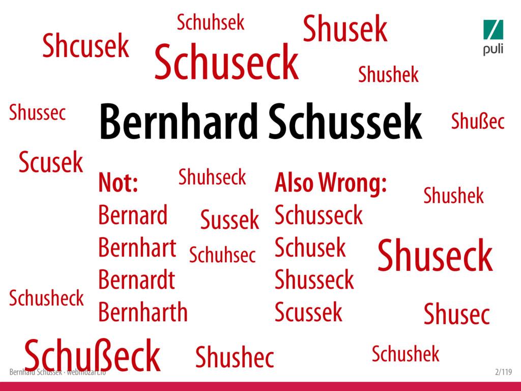 Bernhard Schussek · webmozart.io 2/119 Shcusek ...