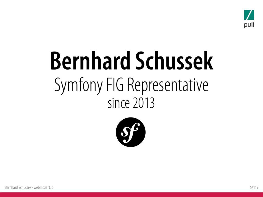 Bernhard Schussek · webmozart.io 5/119 Bernhard...
