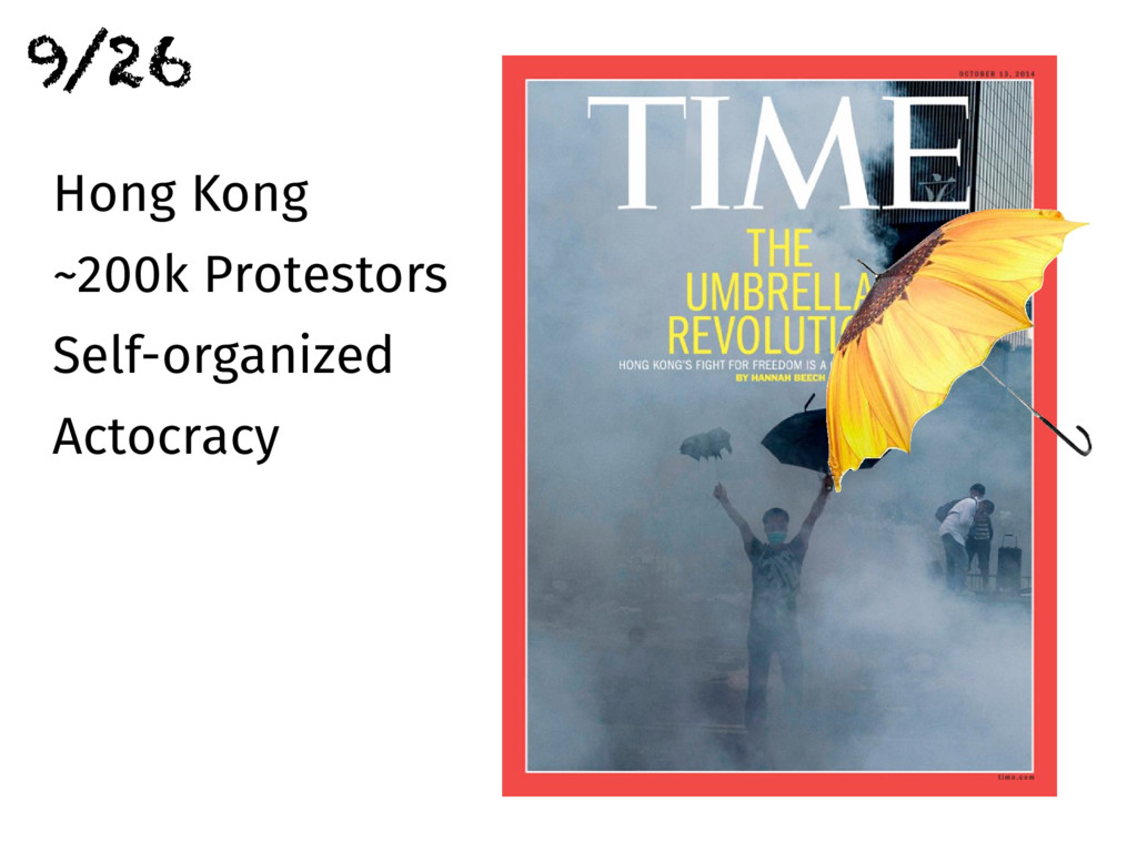 Hong Kong ~200k Protestors Self-organized Actoc...