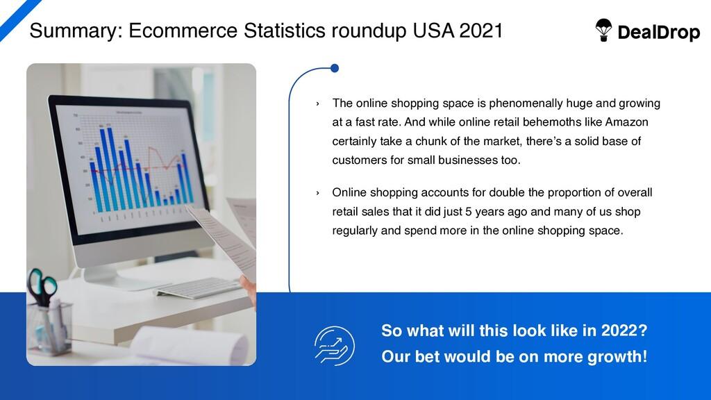 Summary: Ecommerce Statistics roundup USA 2021 ...