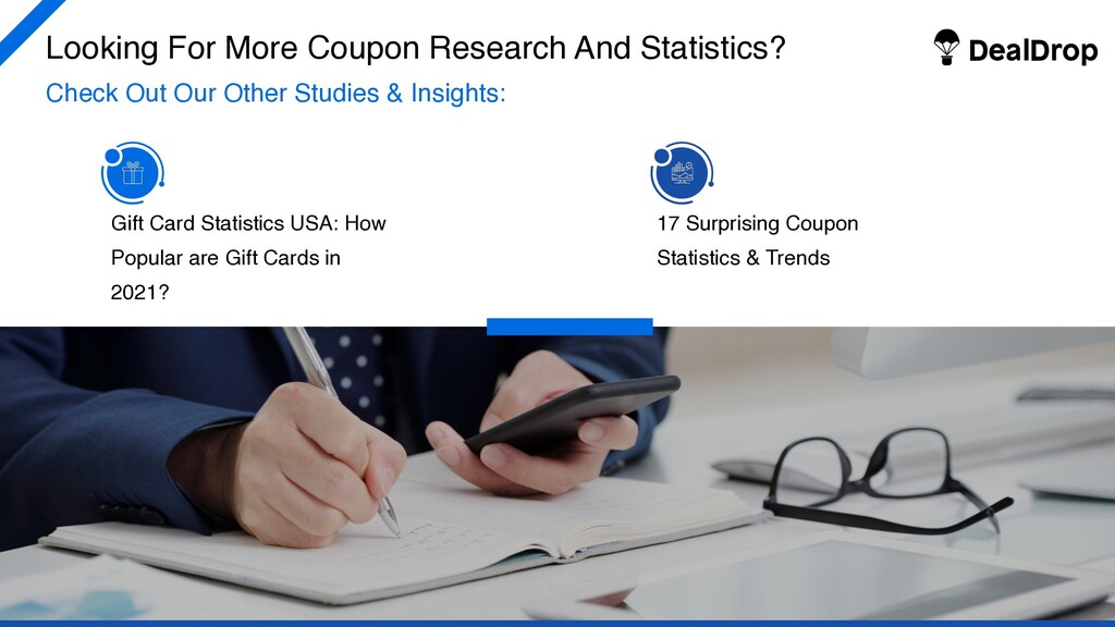 Looking For More Coupon Research And Statistics...