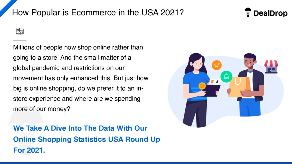 How Popular is Ecommerce in the USA 2021? Milli...