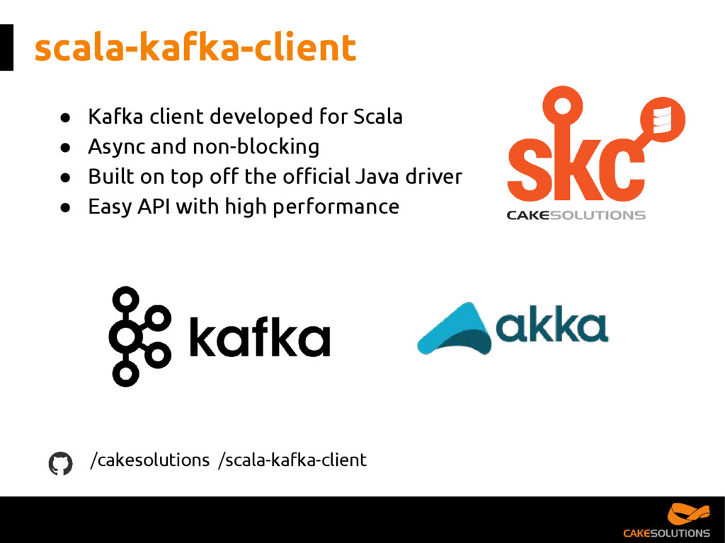 scala-kafka-client ● Kafka client developed for...