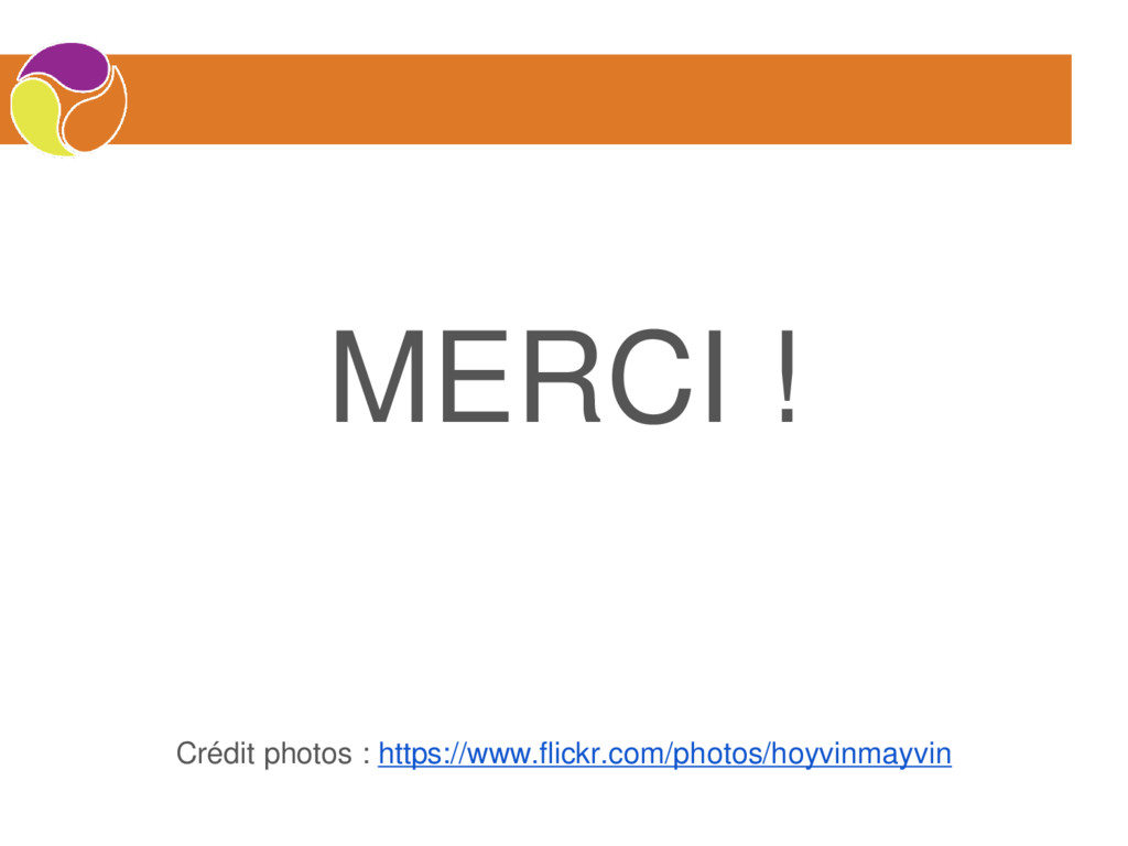 MERCI ! Crédit photos : https://www.flickr.com/...